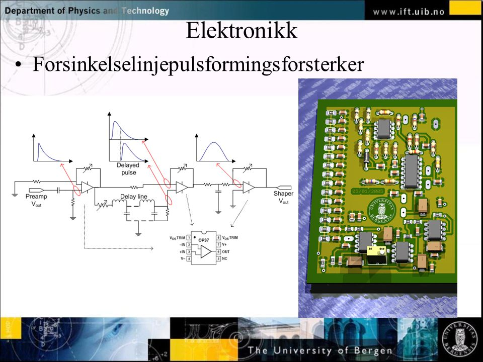 Normal text - click to edit Elektronikk Forsinkelselinjepulsformingsforsterker