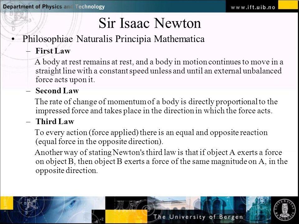 Normal text - click to edit Sir Isaac Newton Disse tre prinsippene vil en dag gjøre det mulig for menneskene å reise til stjernene.