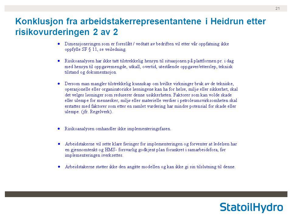 21 Konklusjon fra arbeidstakerrepresentantene i Heidrun etter risikovurderingen 2 av 2
