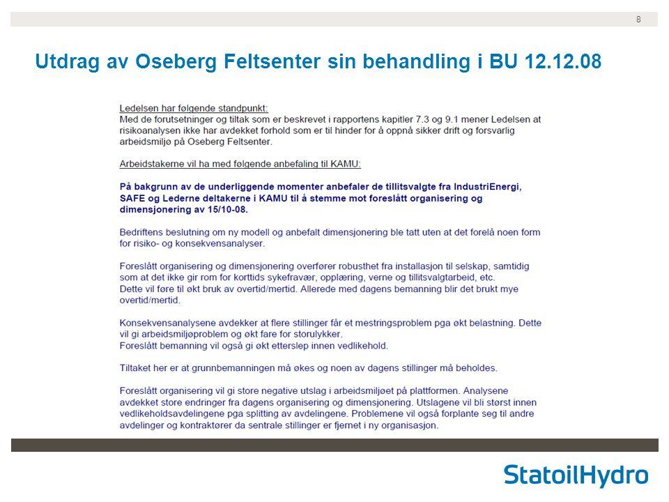 8 Utdrag av Oseberg Feltsenter sin behandling i BU 12.12.08