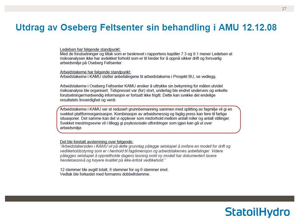 27 Utdrag av Oseberg Feltsenter sin behandling i AMU 12.12.08