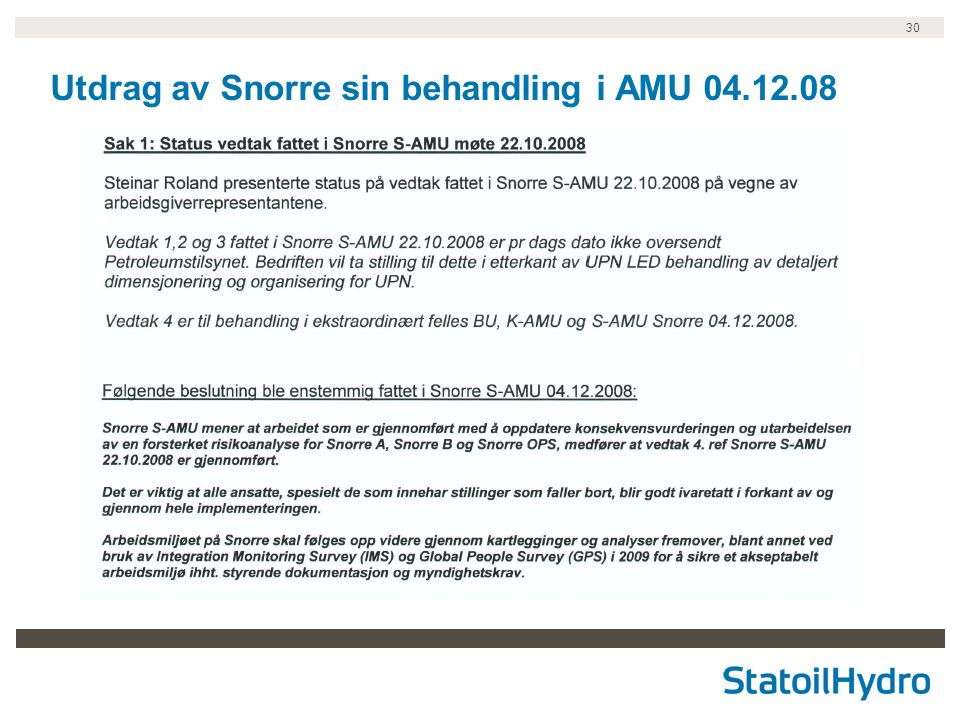 30 Utdrag av Snorre sin behandling i AMU 04.12.08