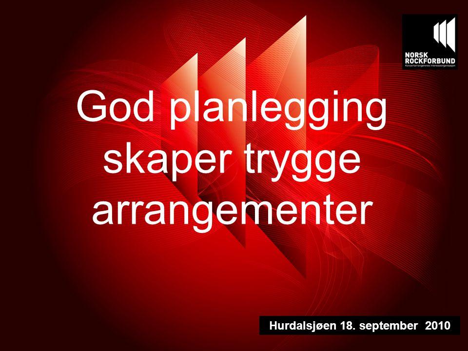 God planlegging skaper trygge arrangementer Hurdalsjøen 18. september 2010