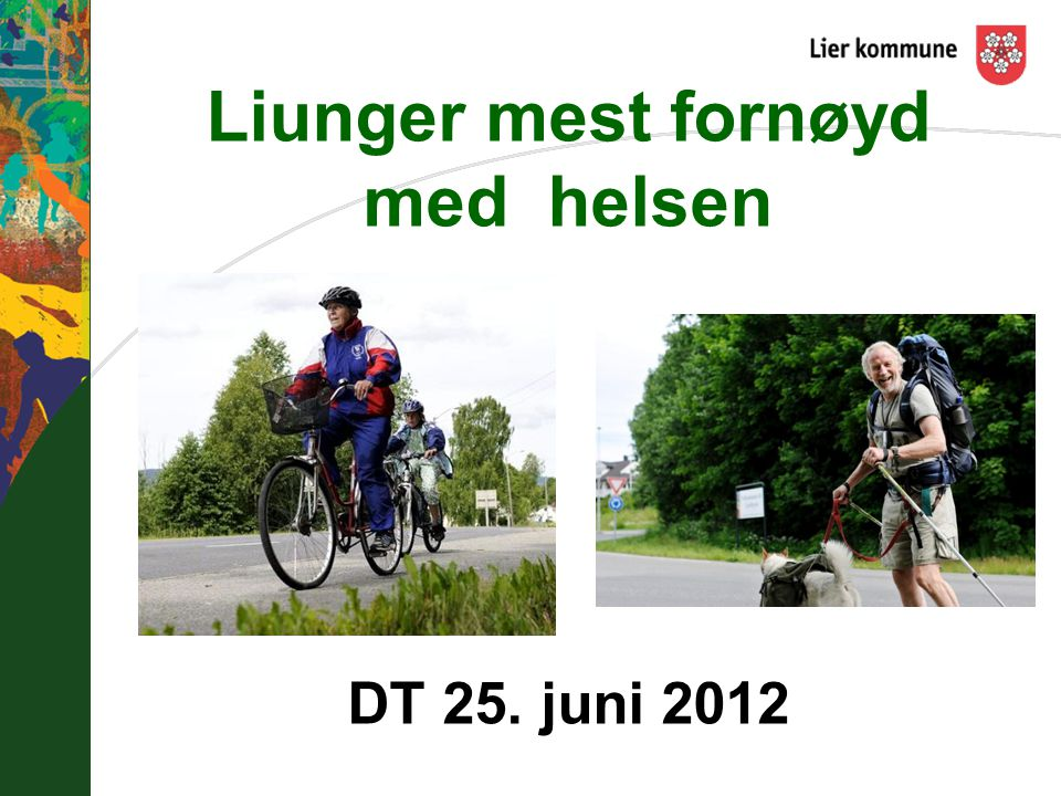 Liunger mest fornøyd med helsen DT 25. juni 2012