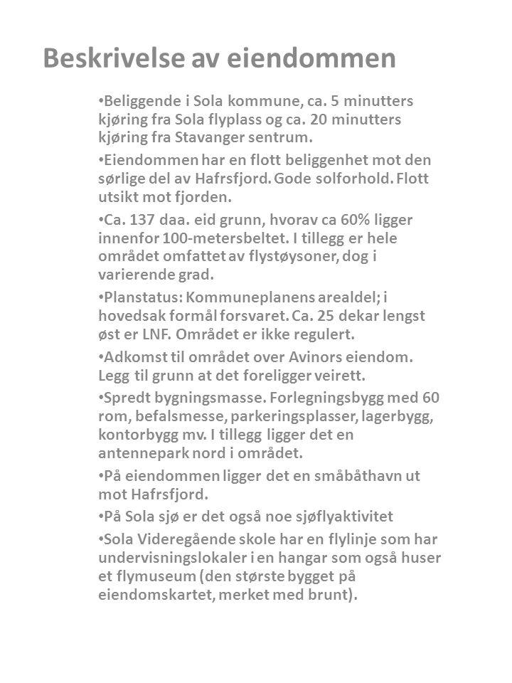 Beskrivelse av eiendommen Beliggende i Sola kommune, ca. 5 minutters kjøring fra Sola flyplass og ca. 20 minutters kjøring fra Stavanger sentrum. Eien