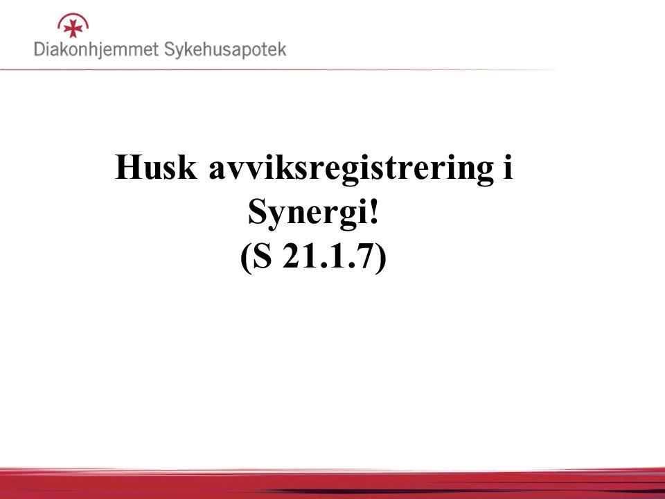 Husk avviksregistrering i Synergi! (S 21.1.7)