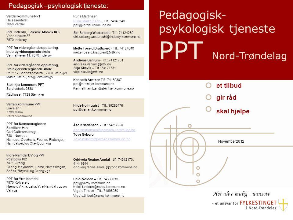 Pedagogisk – psykologisk tjeneste PPT er et tilbud PPT er et tilbud både for opplæringsetaten og barn, unge og voksne med særskilte opplæringsbehov i førskolealder, skole og læreforhold i bedrift (lærekandidat/lærlinger).