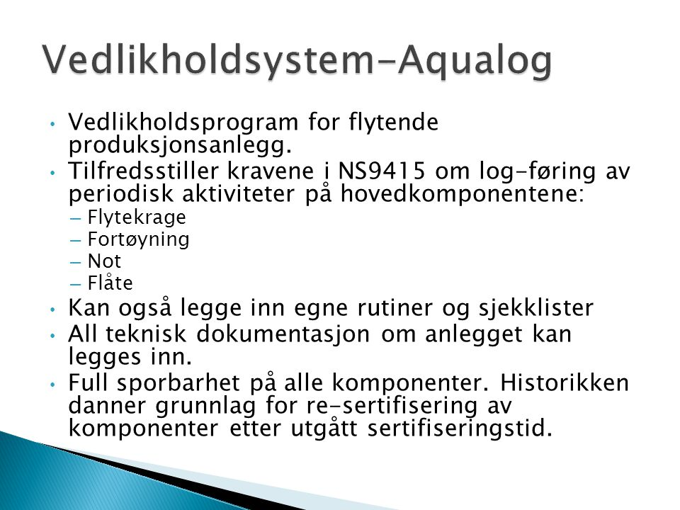 Vedlikholdsprogram for flytende produksjonsanlegg.