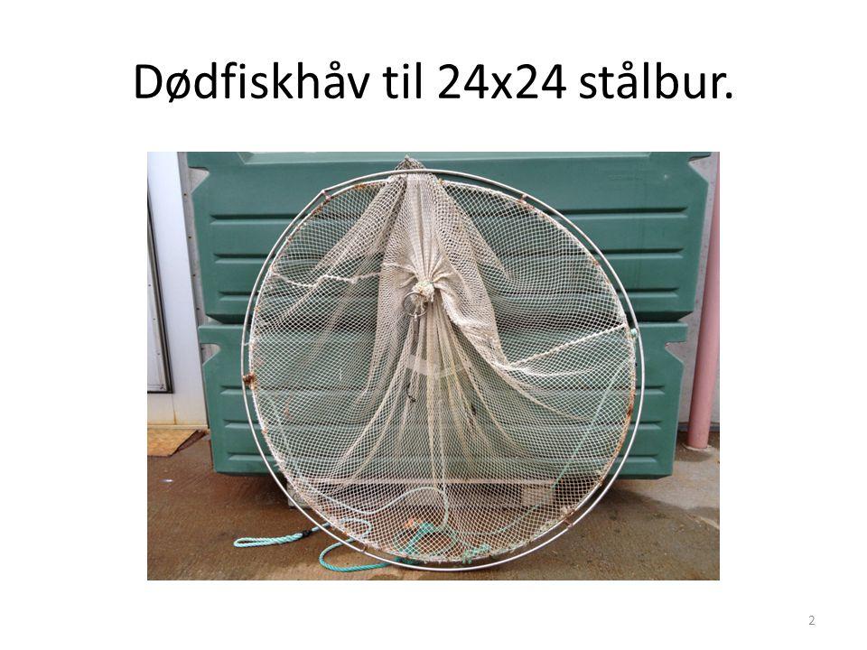 Dødfiskhåv til 24x24 stålbur. 2