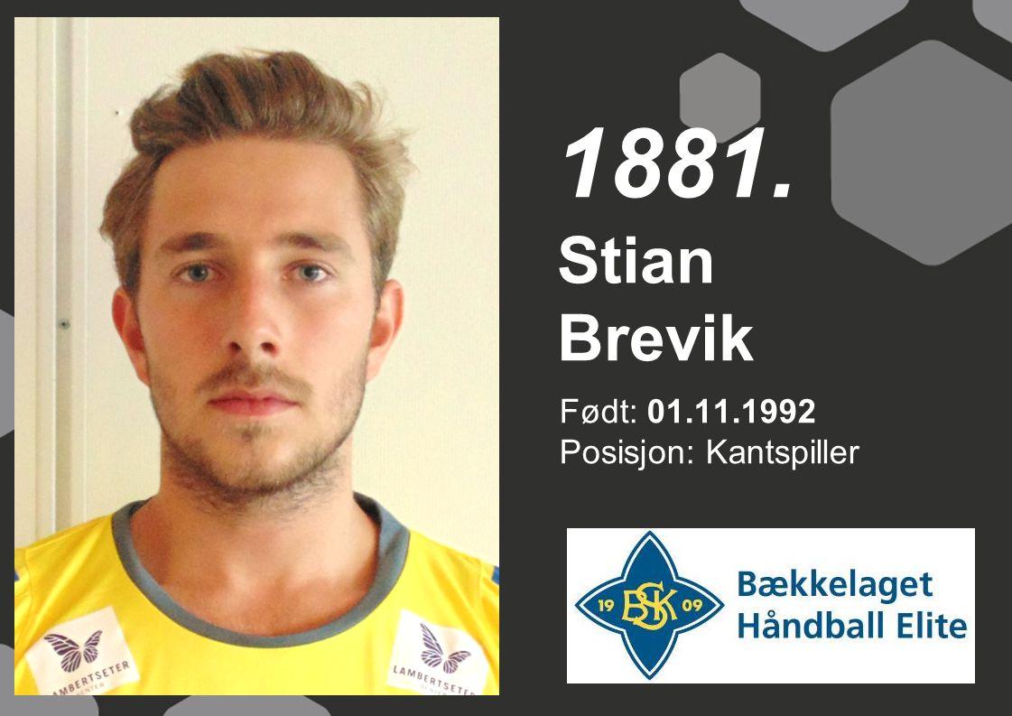 Født: 01.11.1992 Posisjon: Kantspiller Stian Brevik 1881.