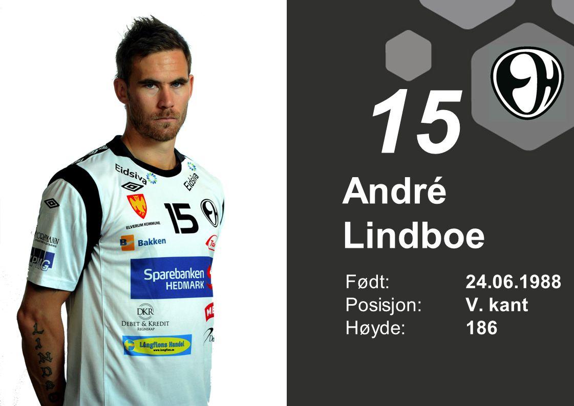 André Lindboe Født: 24.06.1988 Posisjon:V. kant Høyde:186 15