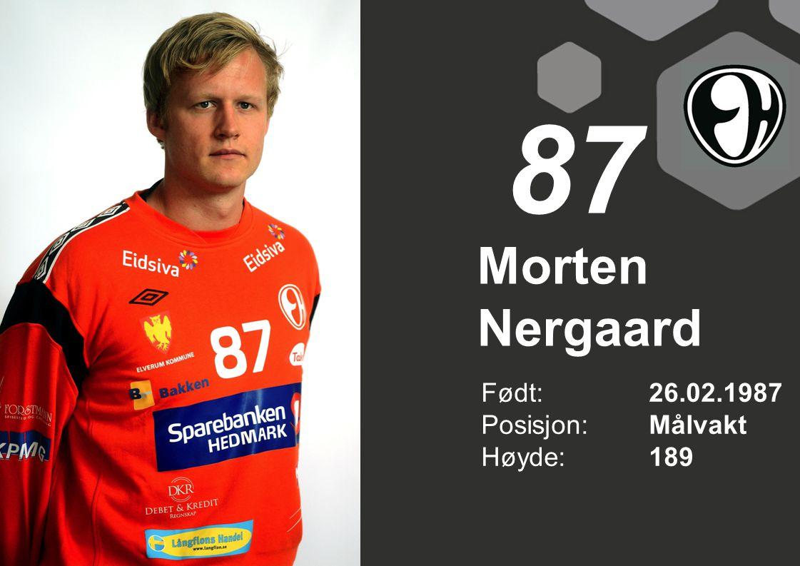 Morten Nergaard Født: 26.02.1987 Posisjon:Målvakt Høyde:189 87