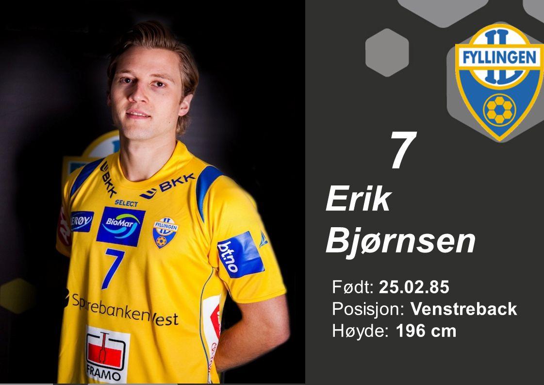 8 Joachim Stenqvist Født: 20.06.85 Posisjon: Linjespiller Høyde: 194 cm