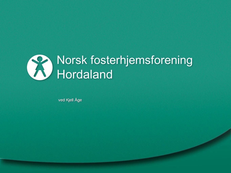Norsk fosterhjemsforening Hordaland ved Kjell Åge