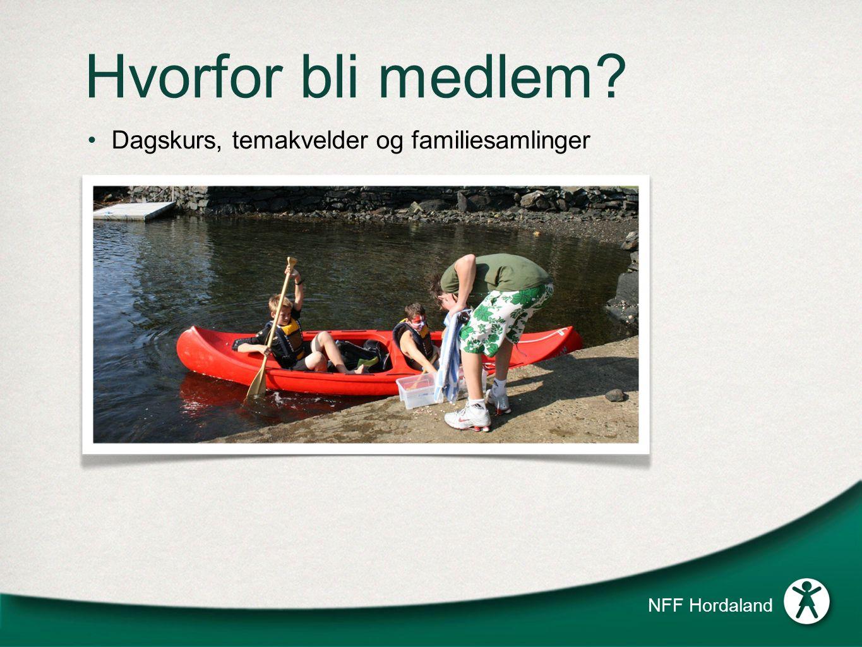 Hvorfor bli medlem? Dagskurs, temakvelder og familiesamlinger NFF Hordaland