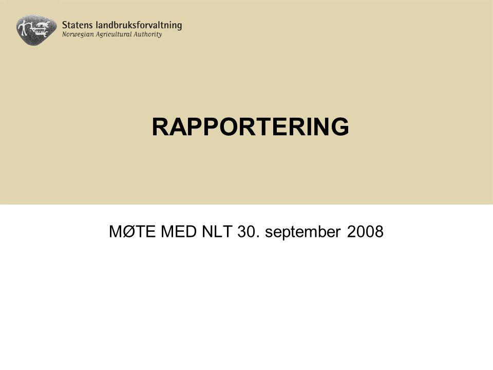 RAPPORTERING MØTE MED NLT 30. september 2008