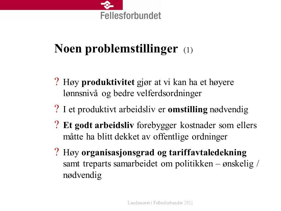 Noen problemstillinger (2) Organisasjonsgraden synker som følge av bortsetting, oppsplitting og innleie .