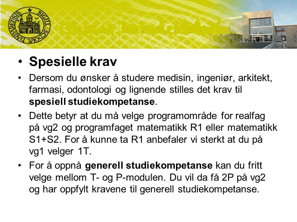 Spesielle krav Dersom du ønsker å studere medisin, ingeniør, arkitekt, farmasi, odontologi og lignende stilles det krav til spesiell studiekompetanse.