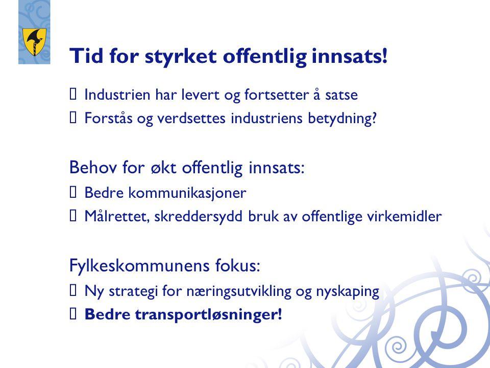 1.E 134 Århus - Gvammen 2.Rv 36 Seljord - Porsgrunn 3.E 18 Langangen – Dørdal + bedre framkommelighet i Grenland Vi jobber for bedre veier 1.