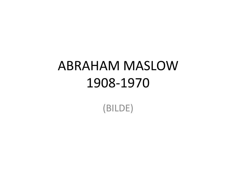 ABRAHAM MASLOW 1908-1970 (BILDE)