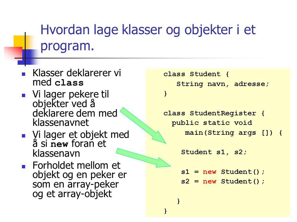 Objektorientert Programmering - II Når vi skal lage et programsystem, så skal det i størst mulig grad være en modell av vårt problemområde – en en-til-en kopi: - Ett objekt i problemområdet skal medføre at det skal være ett objekt i programmet som representerer dette 'verdens' objektet.
