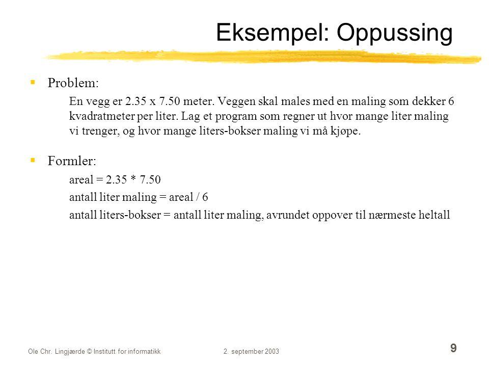 Ole Chr.Lingjærde © Institutt for informatikk2.