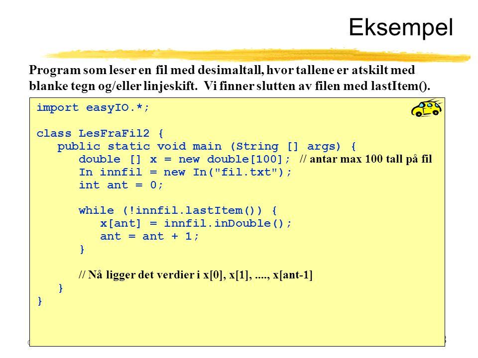 Ole Chr. Lingjærde © Institutt for informatikk28. oktober 2003 28 Eksempel import easyIO.*; class LesFraFil2 { public static void main (String [] args