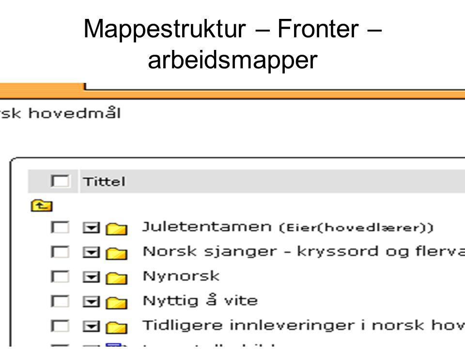 Mappestruktur – Fronter – arbeidsmapper