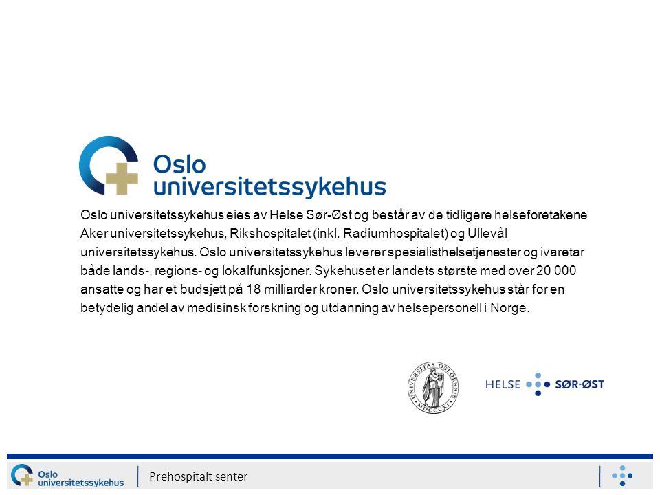 Oslo universitetssykehus eies av Helse Sør-Øst og består av de tidligere helseforetakene Aker universitetssykehus, Rikshospitalet (inkl. Radiumhospita