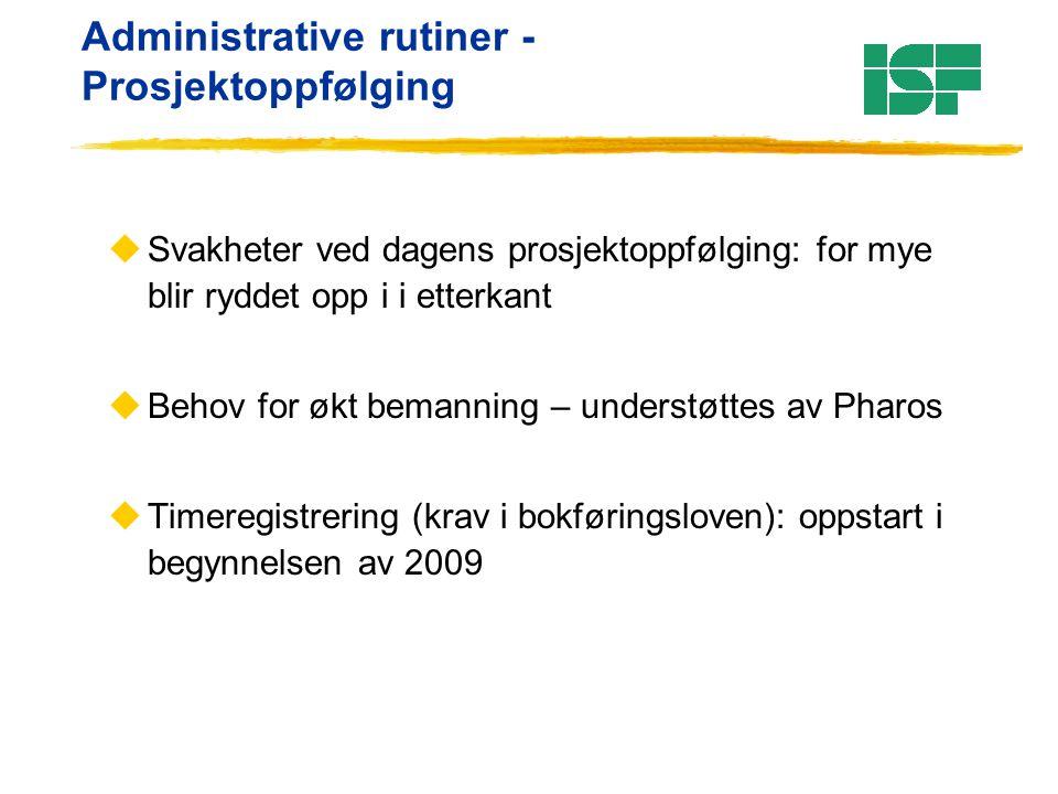 Administrative rutiner – omlegging av web uInformasjonsavdelingen legger om web.