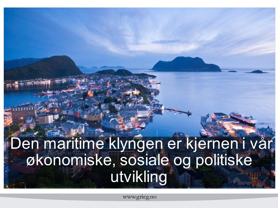 Den maritime klyngen er kjernen i vår økonomiske, sosiale og politiske utvikling
