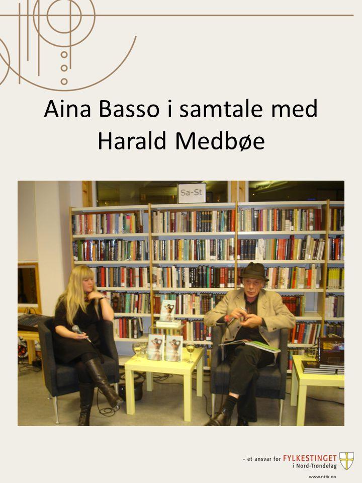 Aina Basso i samtale med Harald Medbøe