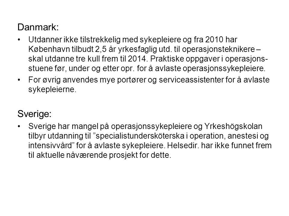 Danmark: Utdanner ikke tilstrekkelig med sykepleiere og fra 2010 har København tilbudt 2,5 år yrkesfaglig utd. til operasjonsteknikere – skal utdanne