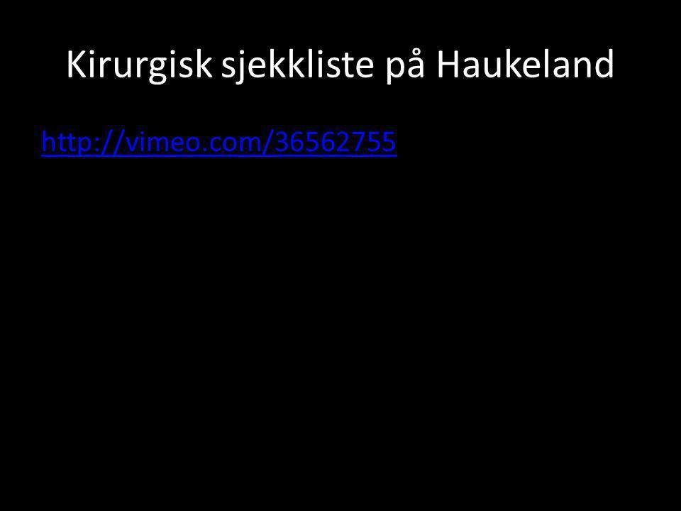 Kirurgisk sjekkliste på Haukeland http://vimeo.com/36562755