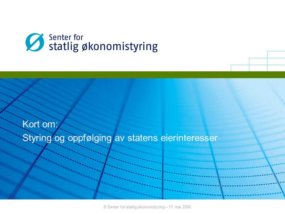 © Senter for statlig økonomistyring – 11.