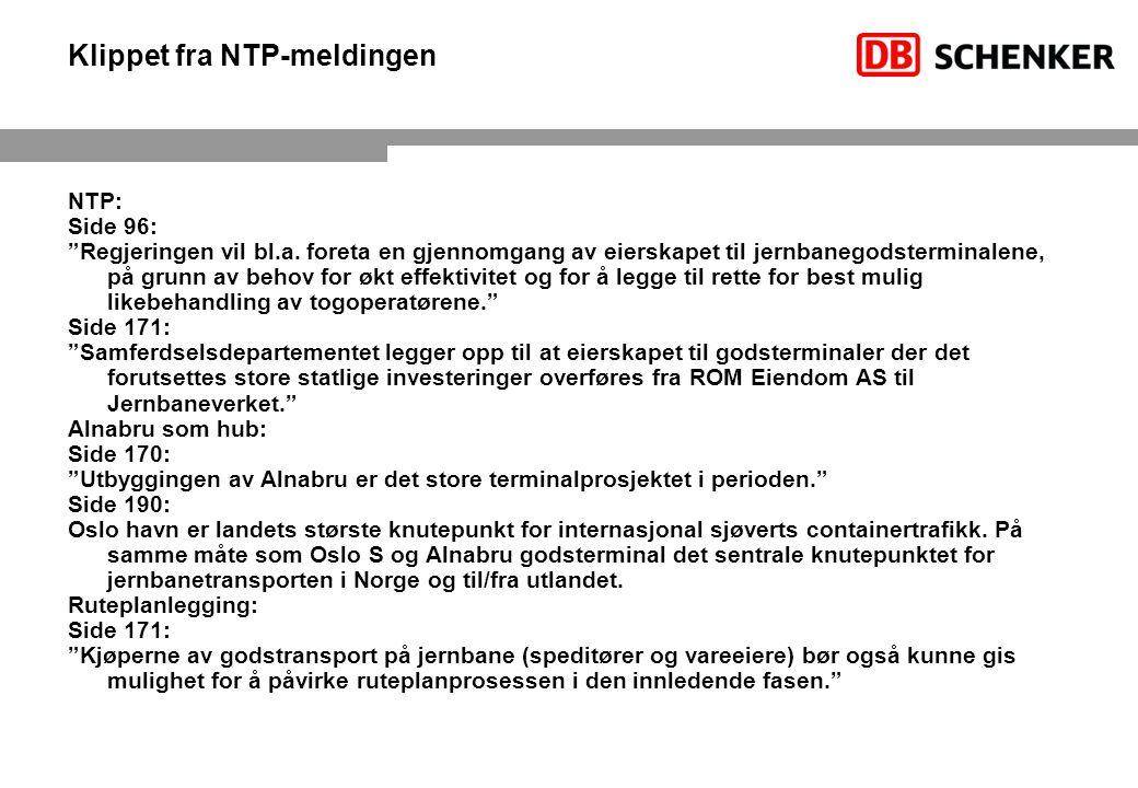 """Klippet fra NTP-meldingen NTP: Side 96: """"Regjeringen vil bl.a. foreta en gjennomgang av eierskapet til jernbanegodsterminalene, på grunn av behov for"""