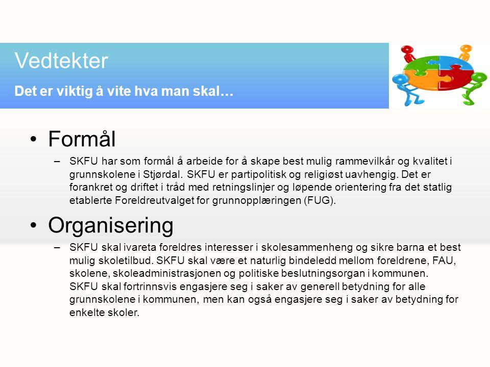 Formål –SKFU har som formål å arbeide for å skape best mulig rammevilkår og kvalitet i grunnskolene i Stjørdal.