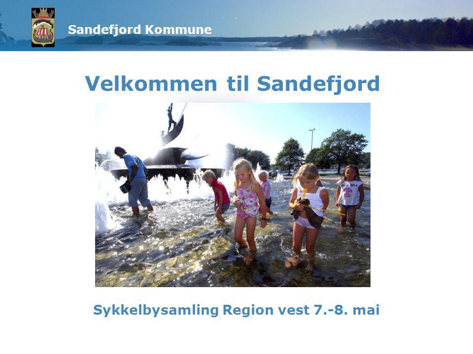Sandefjord Kommune Velkommen til Sandefjord Sykkelbysamling Region vest 7.-8. mai