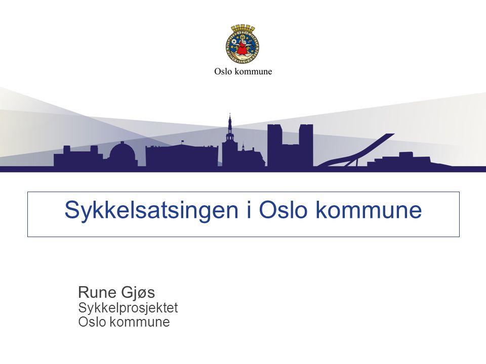 Mål for sykkelsatsingen i Oslo Bystyret har en målsetting om en sykkelandel på 12 % innen utgangen av 2014 Sykkelandelen i Oslo var på 5 % i 2009 Sykkelandelen har trolig økt, en undersøkelse høsten 2013 viser en sykkelandel på 8 %