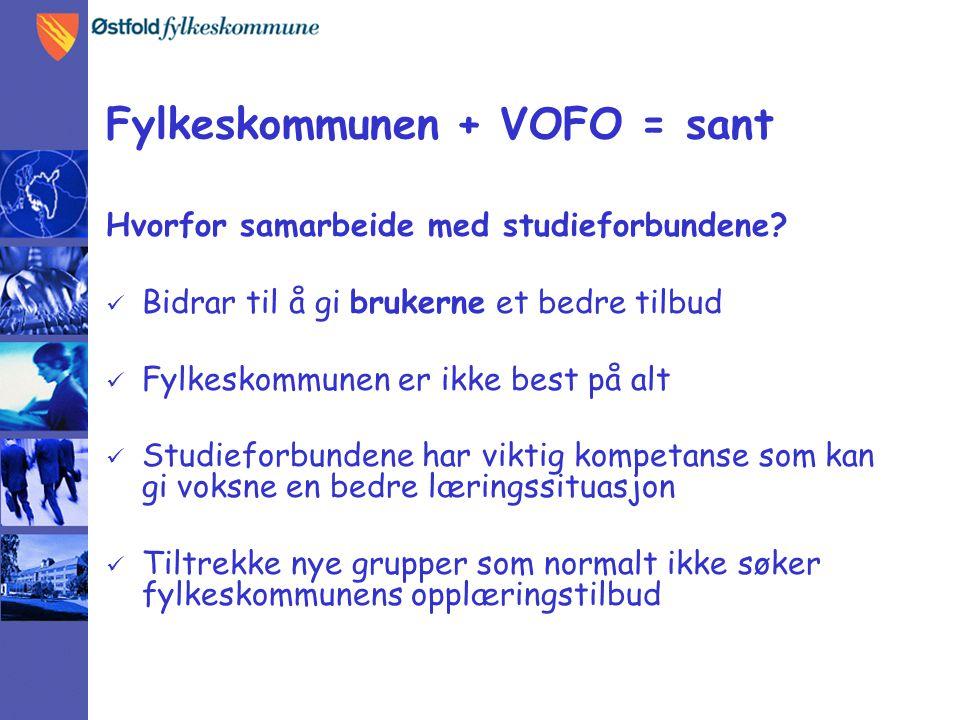 Fylkeskommunen + VOFO = sant Hvorfor samarbeide med studieforbundene.
