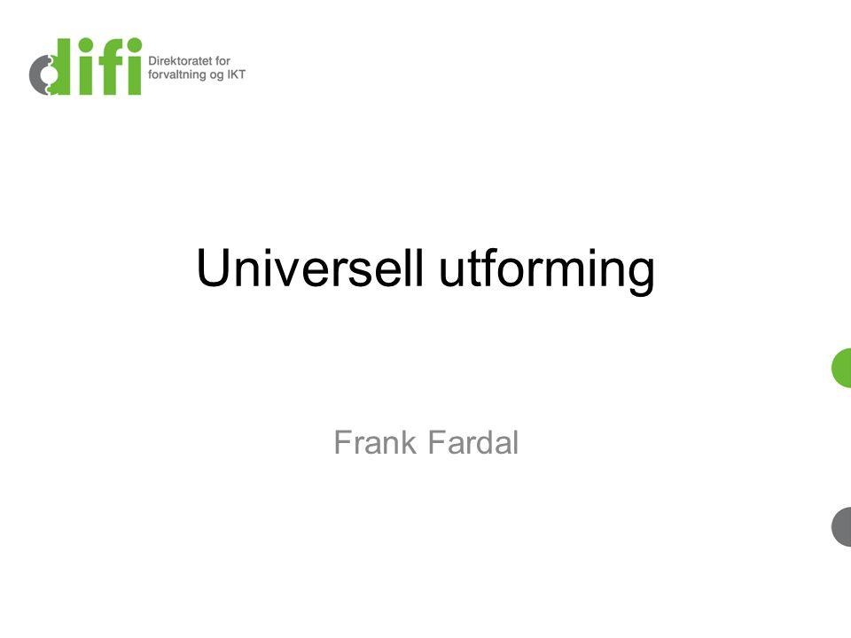 Universell utforming Frank Fardal