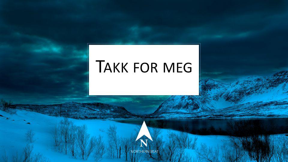T AKK FOR MEG