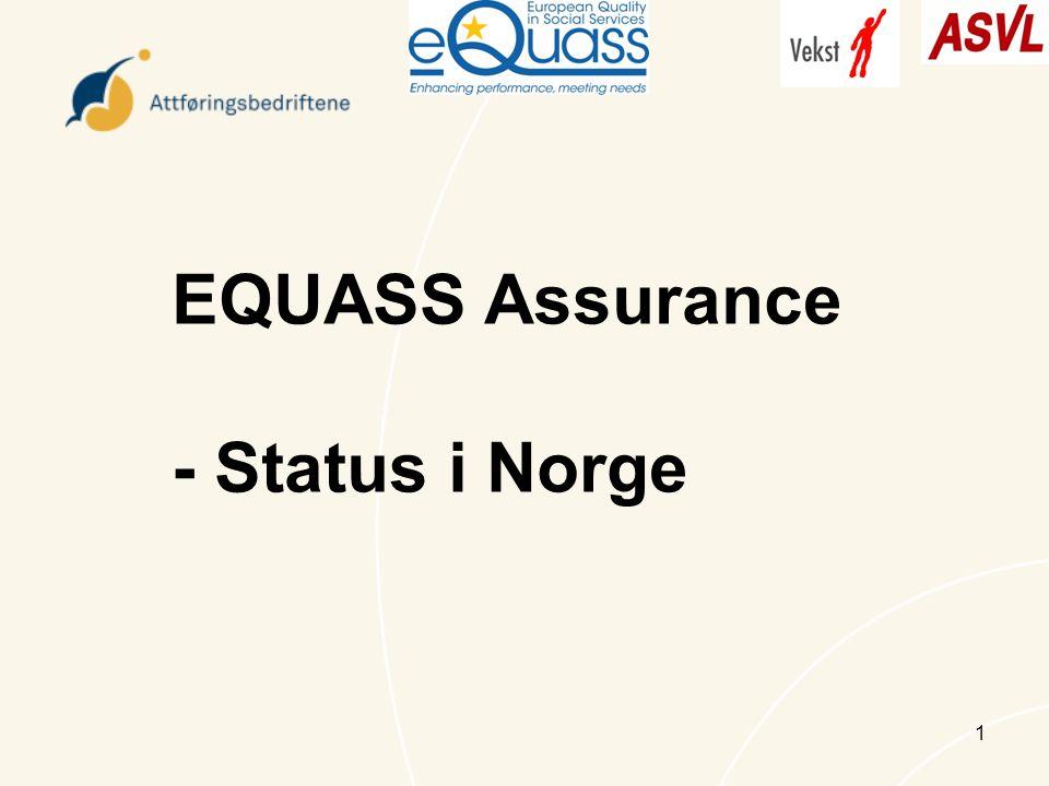 1 EQUASS Assurance - Status i Norge