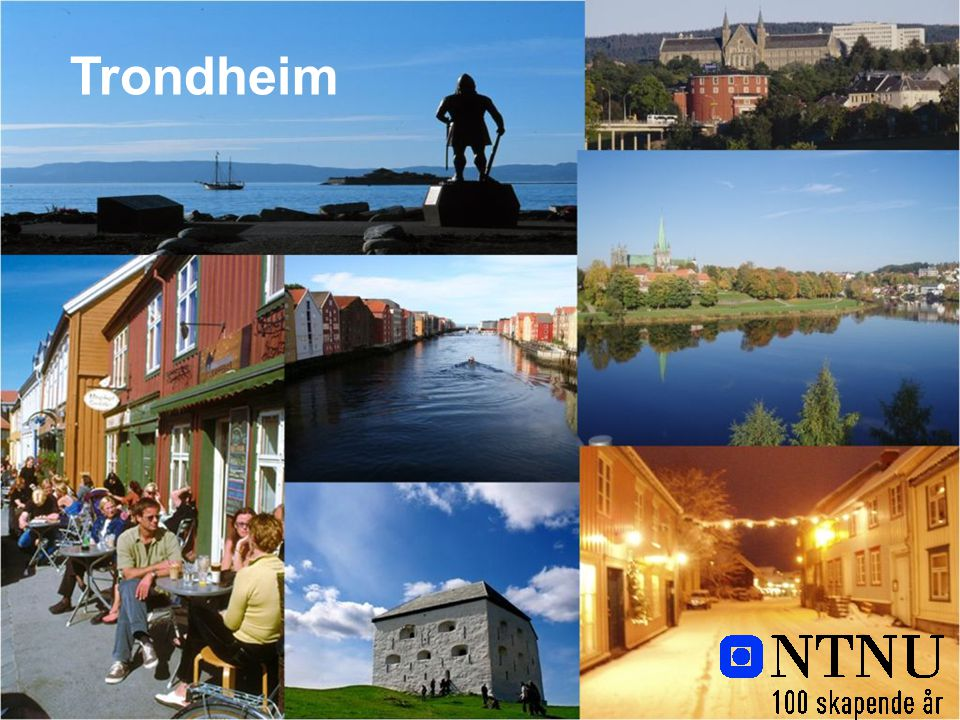 www.ntnu.no Trondheim