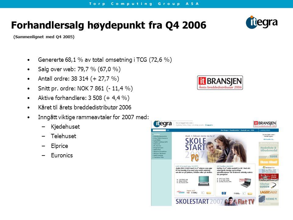 Forhandlersalg høydepunkt fra Q4 2006 Genererte 68,1 % av total omsetning i TCG (72,6 %) Salg over web: 79,7 % (67,0 %) Antall ordre: 38 314 (+ 27,7 %) Snitt pr.