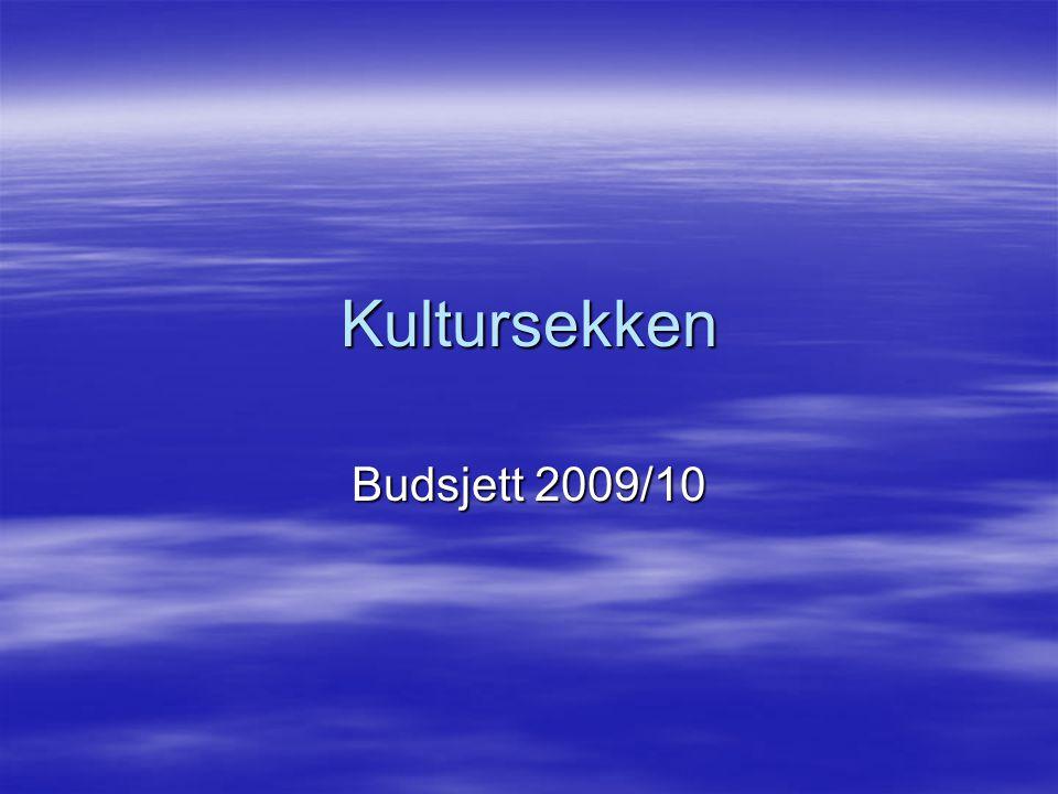 Kultursekken Budsjett 2009/10