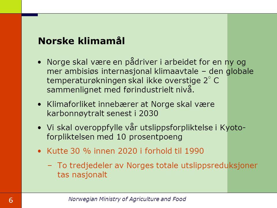 6 Norwegian Ministry of Agriculture and Food Norske klimamål Norge skal være en pådriver i arbeidet for en ny og mer ambisiøs internasjonal klimaavtale – den globale temperaturøkningen skal ikke overstige 2  C sammenlignet med førindustrielt nivå.