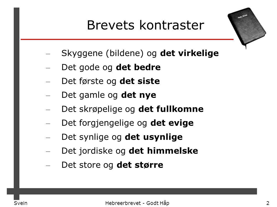 SveinHebreerbrevet - Godt Håp23 2.