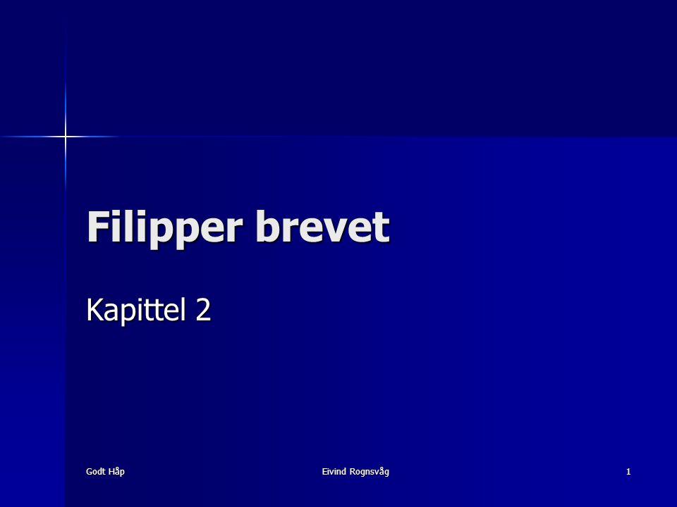 Godt Håp Eivind Rognsvåg 1 Filipper brevet Kapittel 2