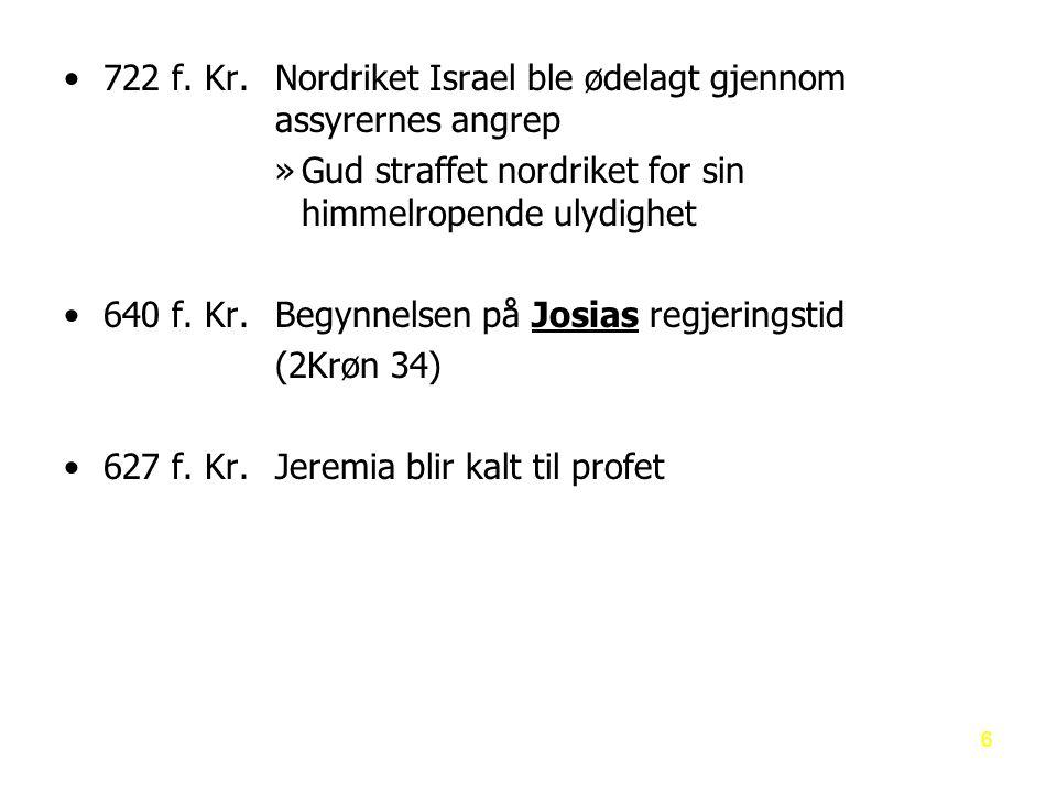 Tidslinje – de store profetene 597 – Andre bortføring - Esekiel 400 f.